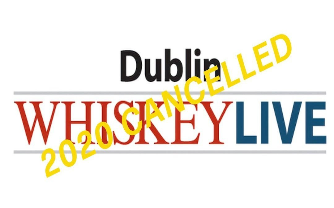 Whiskey Live Dublin 2020 has been cancelled