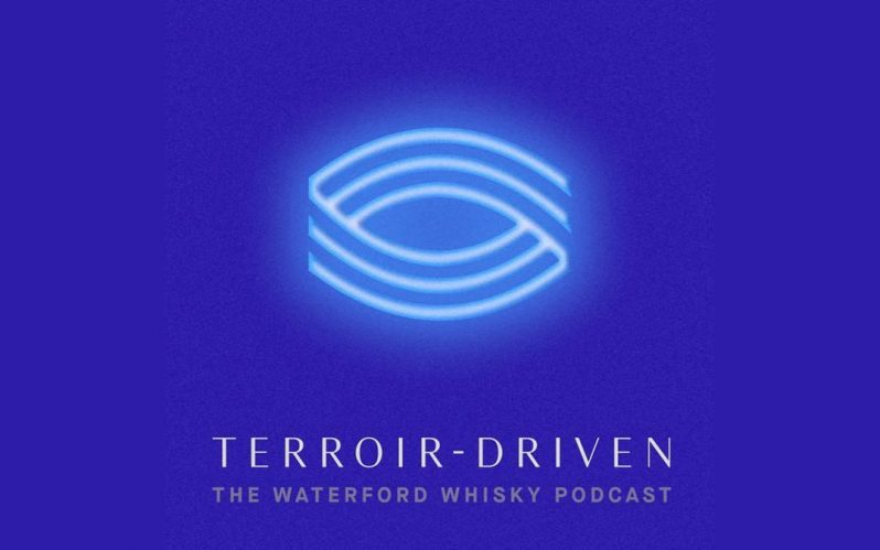 Waterford Distillery to launch Terroir-Driven Waterford Whisky Podcast