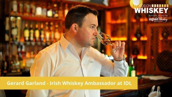 Irish Whiskey Magazine - WOW - Gerard Garland