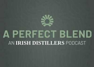 A Perfect Blend - A new four-part podcast series from Irish Distillers