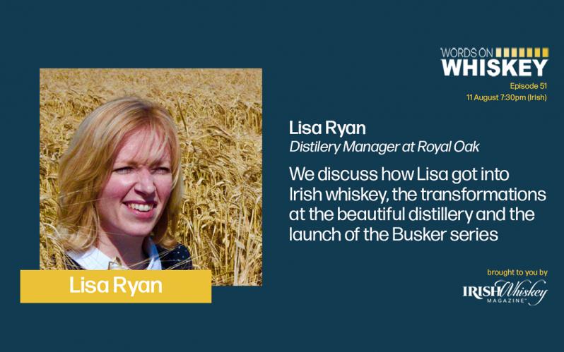 Words on Whiskey - Lisa Ryan, Royal Oak Distillery
