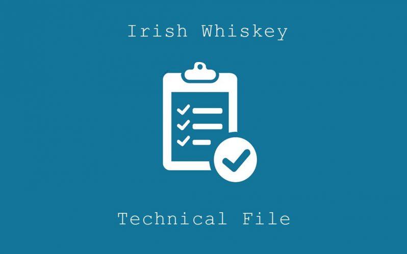Irish Whiskey Association submits new Technical File